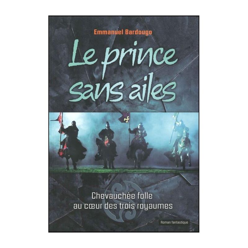 Le prince sans ailes - Roman fantastique