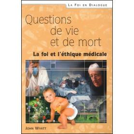 Questions de vie et de mort - Edition révisée et actualisée