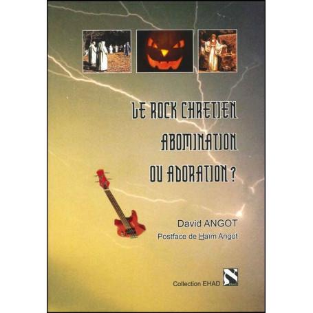 Le rock chrétien abomination ou adoration ?