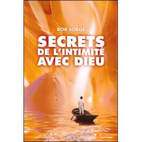 Secrets de l'intimité avec Dieu