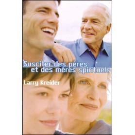 Susciter des pères et des mères spirituels