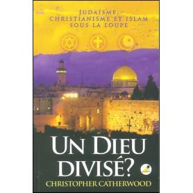Un Dieu divisé ?