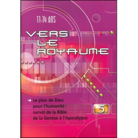 Vers le Royaume 5