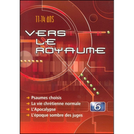 Vers le Royaume 6