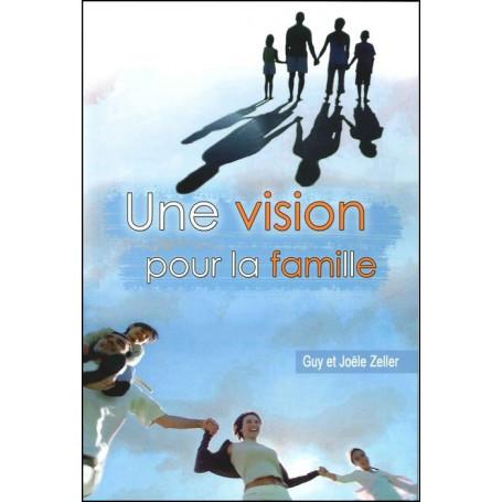 Une vision pour la famille