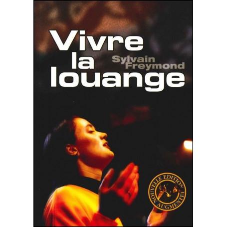 Vivre la louange - Sylvain Freymond - Editions JEM