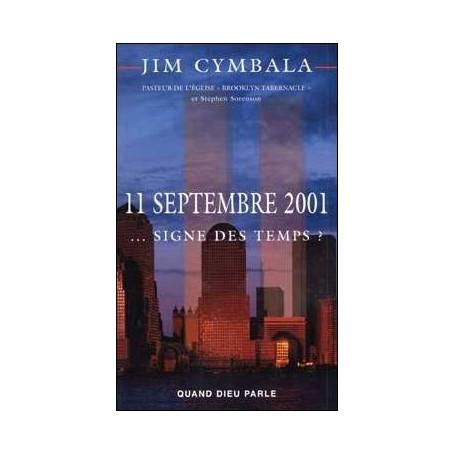 11 Septembre 2011 signe des temps