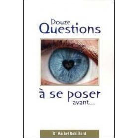 Douze questions à se poser avant