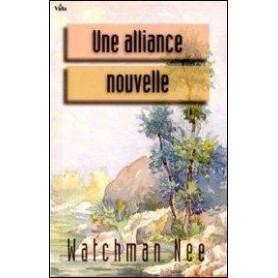 Une alliance nouvelle