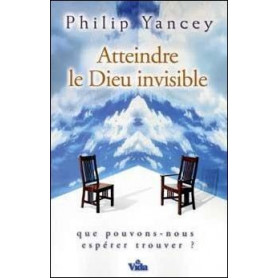 Atteindre le Dieu invisible