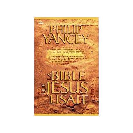 La Bible que Jésus lisait