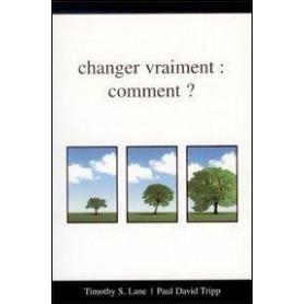 Changer vraiment : comment ?