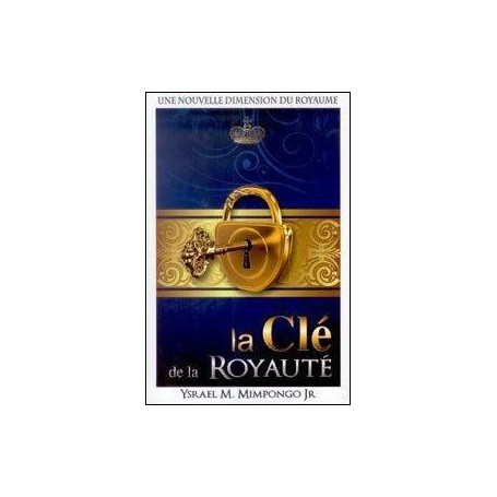 La clé de la royauté