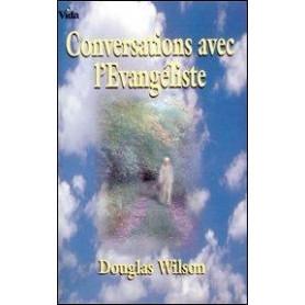 Conversations avec l'évangéliste