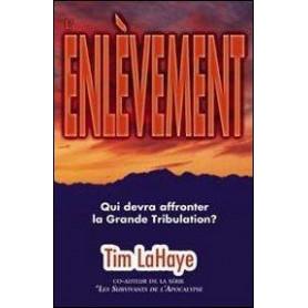 L'Enlèvement - Tim Lahaye - Editions Vida