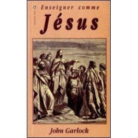 Enseigner comme Jésus