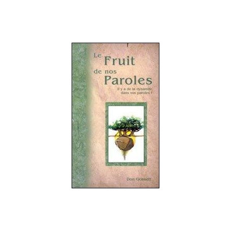 Le fruit de nos paroles