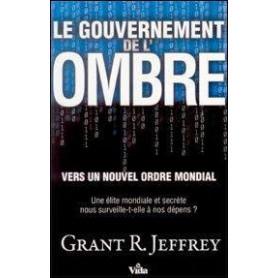 Le gouvernement de l'ombre