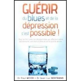 Guérir du blues et de la dépression c'est possible !