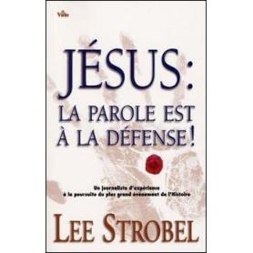 Jésus la parole est à la défense