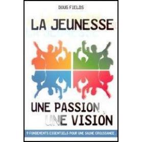 La jeunesse une passion une vision