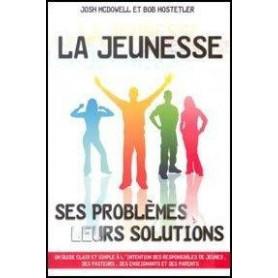 La jeunesse ses problèmes leurs solutions