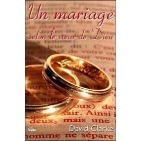 Un mariage selon le cœur de Dieu