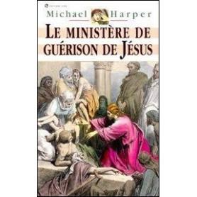 Le ministère de guérison de Jésus