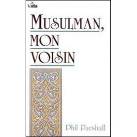 Musulman mon voisin