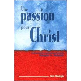 Une passion pour Christ