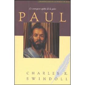 Paul, le courageux apôtre