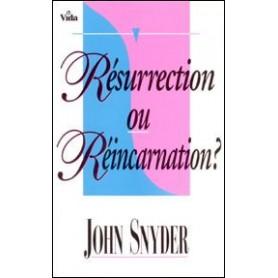 Résurrection ou réincarnation ?