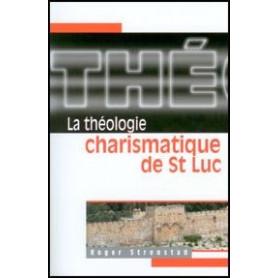 La théologie charismatique de St Luc
