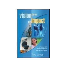 Vision pour un impact