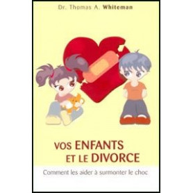 Vos enfants et le divorce
