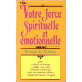 Votre force spirituelle et émotionnelle