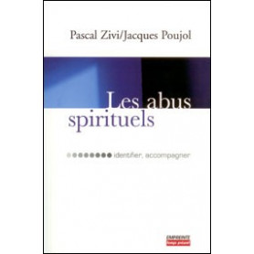Les abus spirituels: identifier, accompagner
