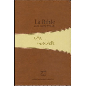 Bible Seg,21 Vie Nouvelle notes d'étude souple PU duo brun tranche dorée