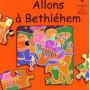 Allons à Bethléem. Livre puzzle