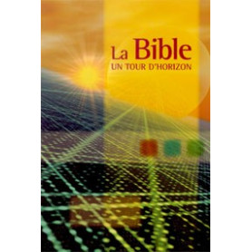 La Bible un tour d'horizon
