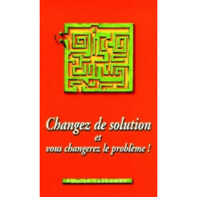 Changez de solution