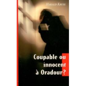 Coupable ou innocent à Oradour ?