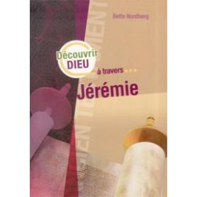 Découvrir Dieu à travers Jérémie