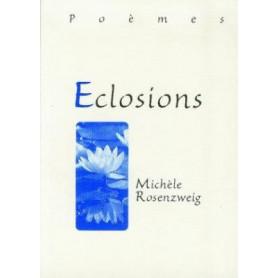 Eclosions - Poèmes