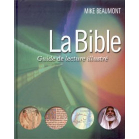 La Bible: guide de lecture illustrée