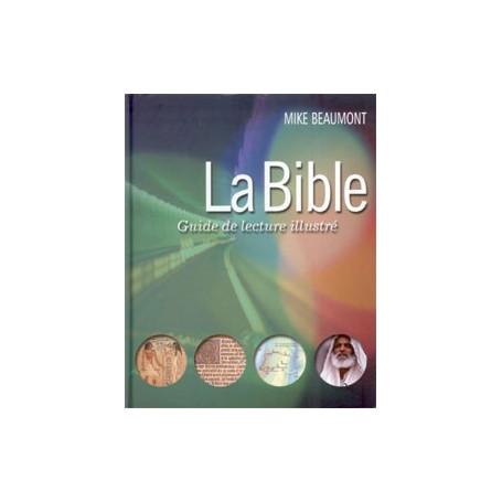 La Bible: guide de lecture illustrée