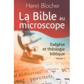 La Bible au microscope. Volume 1