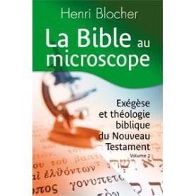 La Bible au microscope. Volume 2