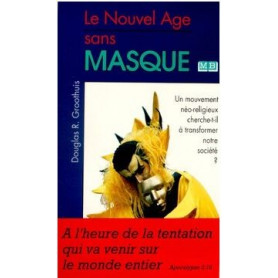 Le Nouvel Age sans masque