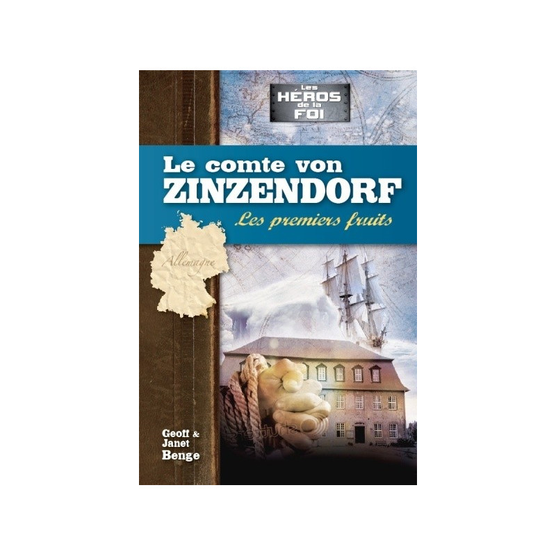 Le comte von Zinzendorf : Les premiers fruits